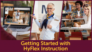 Getting Started with HyFlex Instruction