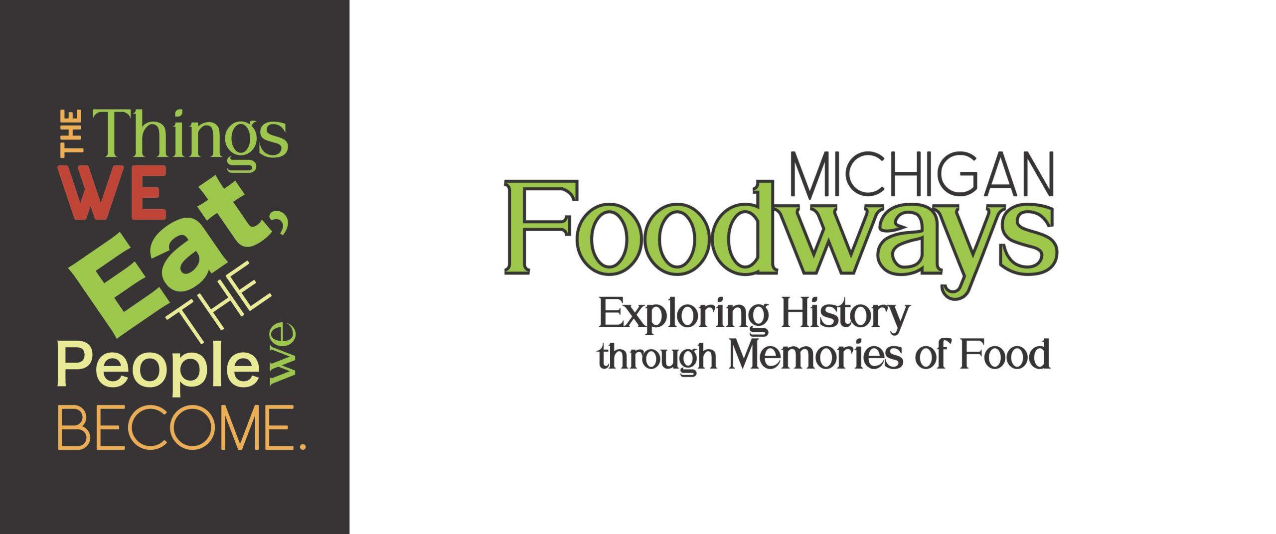 Logo: Michigan Foodways -- Exploring History through Memories of Food
