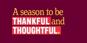 A season to be thankful and thoughtful