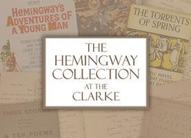 Hemingway Collection at the Clarke